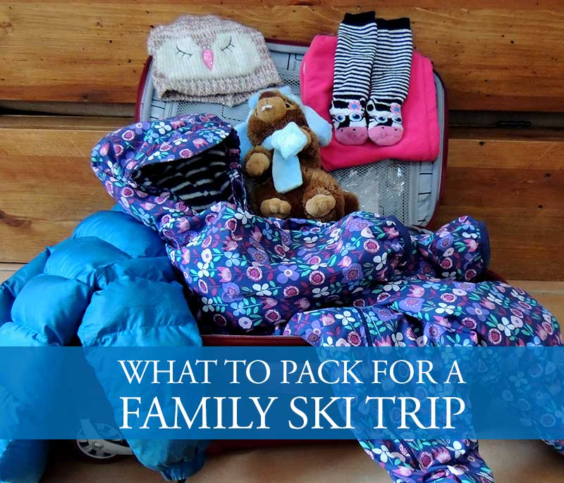 What to pack for a family ski trip